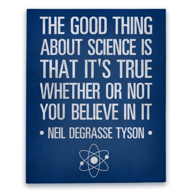 canvas11c-w800h800z1-46672-the-good-thing-about-science-is-that-its-true-whether-you-believe-it-or-not