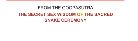 "GOOP recommends a ""sacred snake ceremony"" for better sex. I have questions."